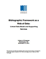 Bibliographic Framework as a Web of Data: Linked Data Model and Supporting Services