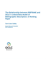 The Relationship between BIBFRAME and OCLC's Linked-Data Model of Bibliographic Description: A Working Paper